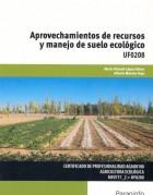 APROVECHAMIENTOS DE RECURSOS Y MANEJO DE SUELO ECOLÓGICO