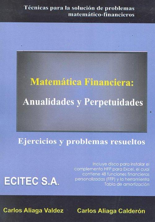 ejercicios resueltos de matematica financiera:
